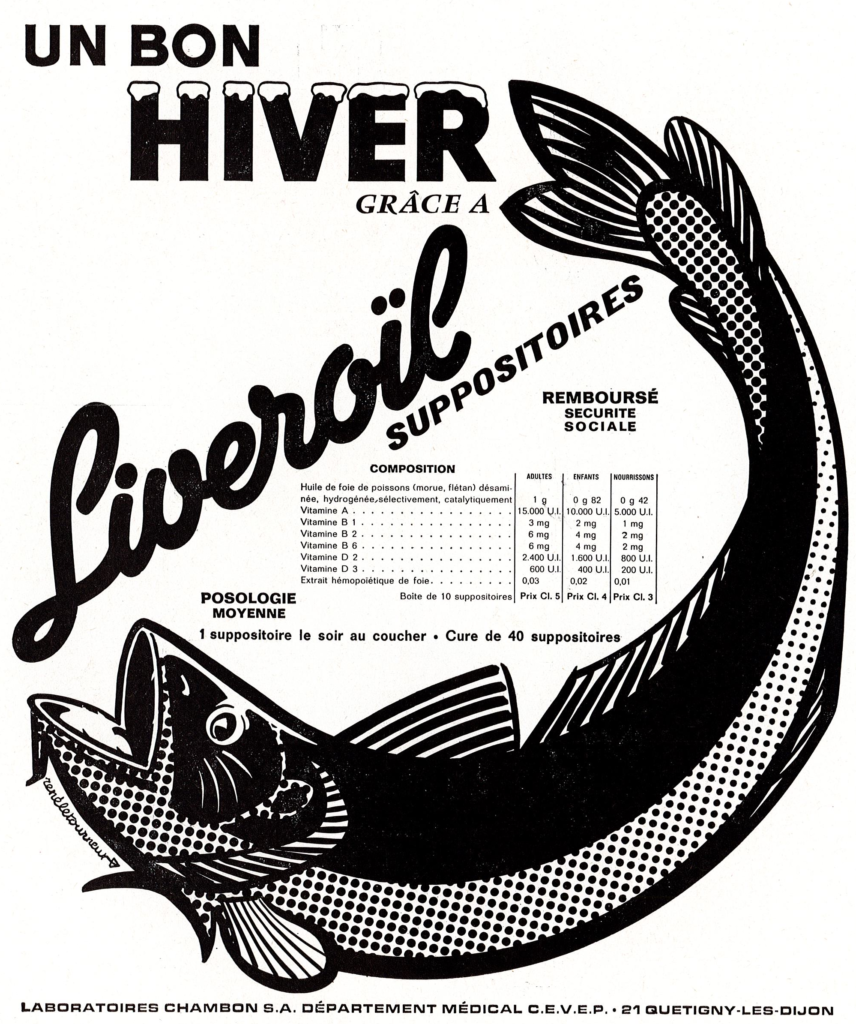 Liveroil® (suppositories containing fish liver oil and vitamins A, B1, B2, B6, D2, D3), from Laboratoires CHAMBON (Quetigny-les-Dijon, France), 1970